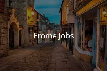Jobs in Frome